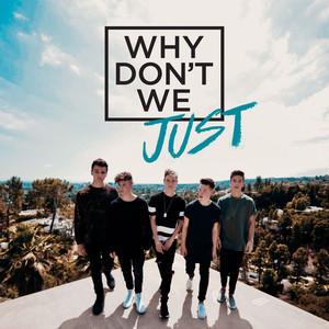 Why Don't We Just Albümü