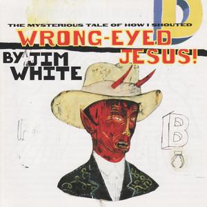 Wrong-Eyed Jesus! album