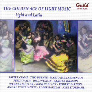 The Golden Age of Light Music: Light and Latin