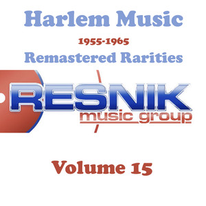 Harlem Music 1955-1965 Remastered Rarities Vol. 15 album