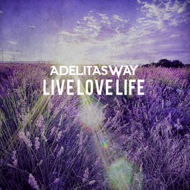 Album cover for Live Love Life by Adelitas Way