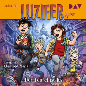 Der Teufel ist los - Luzifer Junior, Teil 4 (Gekürzt) Hörbuch kostenlos