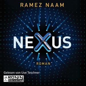 Nexus (Das Internet im Kopf) Audiobook