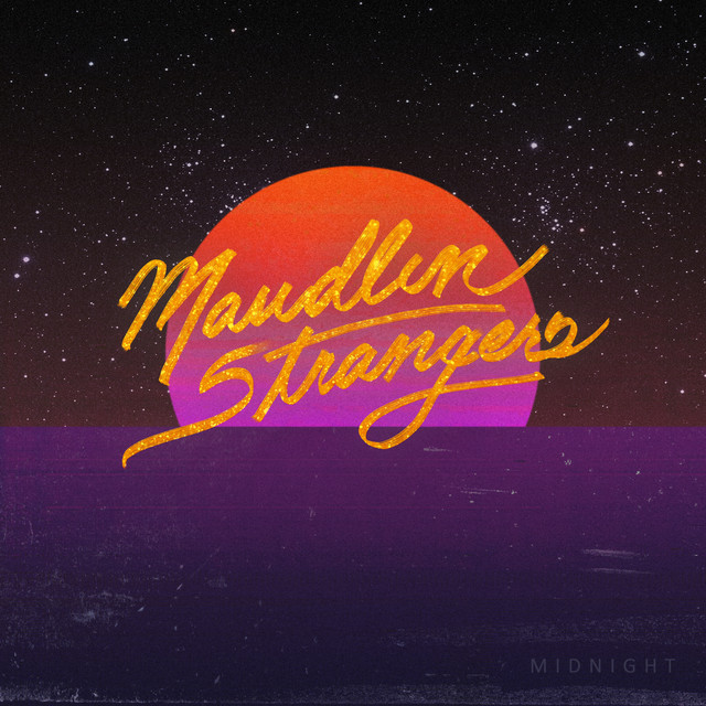 Album cover for Midnight by Maudlin Strangers