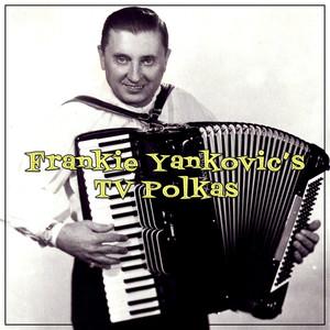 Frankie Yankovic's Tv Polkas album