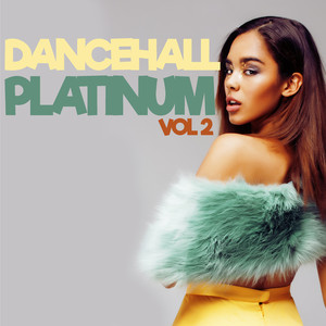 Dancehall Platinum Vol. 2