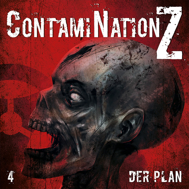 Contamination Z (Folge 4 - Der Plan) Cover