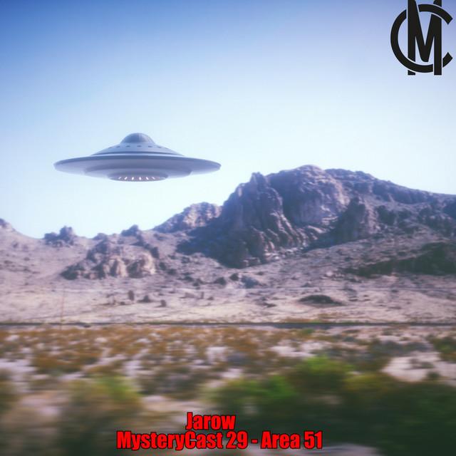 MysteryCast 29 - Area 51