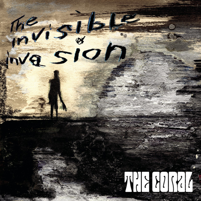 Album cover for The Invisible Invasion by The Coral
