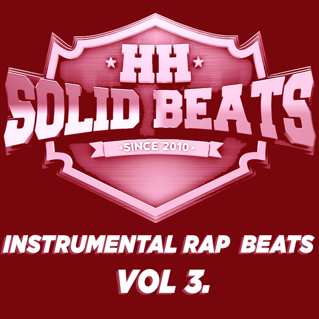 Instrumental Rap Beats Vol  3 by HHSolid Beats on Spotify