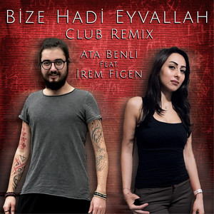 Bize Hadi Eyvallah (Club Remix) Albümü