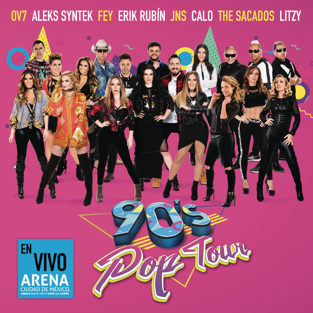 90's Pop Tour (En Vivo)