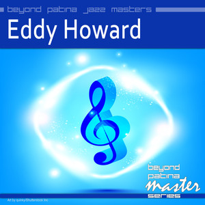Beyond Patina Jazz Masters: Eddy Howard album