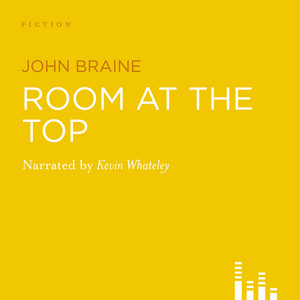 Room at the Top (Abridged)