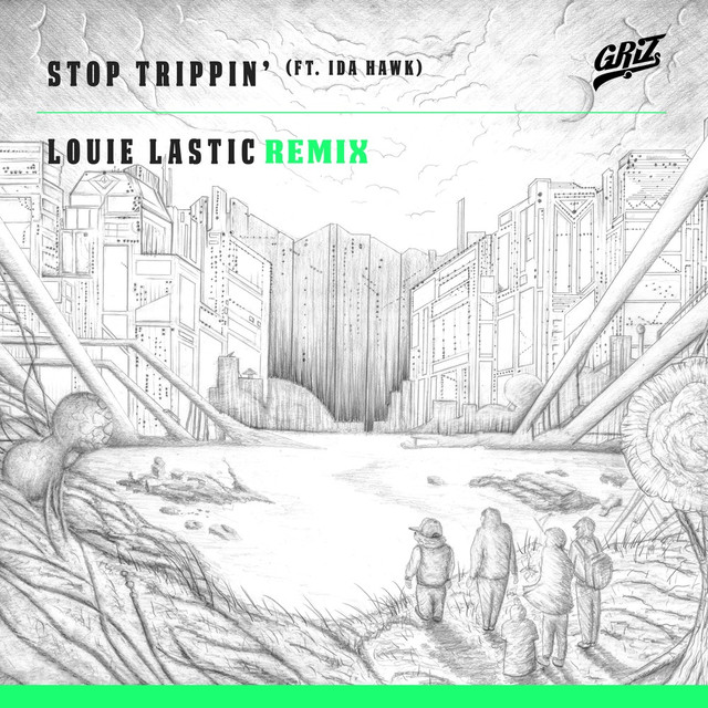 Stop Trippin' (Louie Lastic Remix)