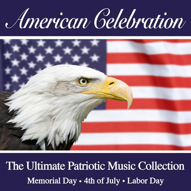 The Ultimate Patriotic Music