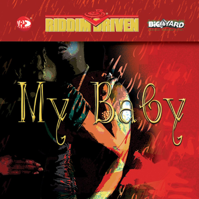 Riddim Driven: My Baby Riddim Driven: My Baby album cover