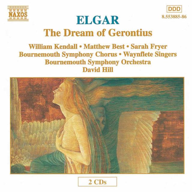 Elgar: The Dream of Gerontius, Op. 38