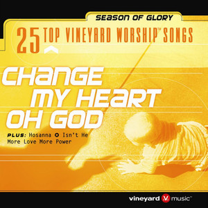 25 Top Vineyard Worship Songs  - Vineyard