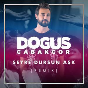 Seyre Dursun Aşk (Remix) Albümü