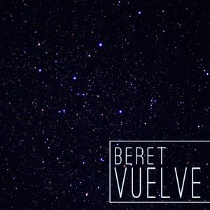 Vuelve - Beret