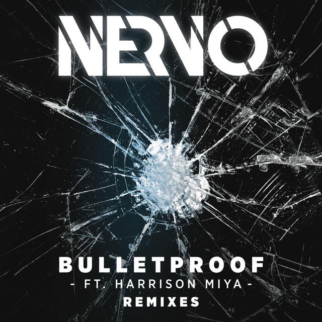 Bulletproof (Remixes)