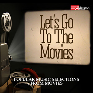 Let's Go to the Movies!: Popular Music Selection from Movies - John Williams