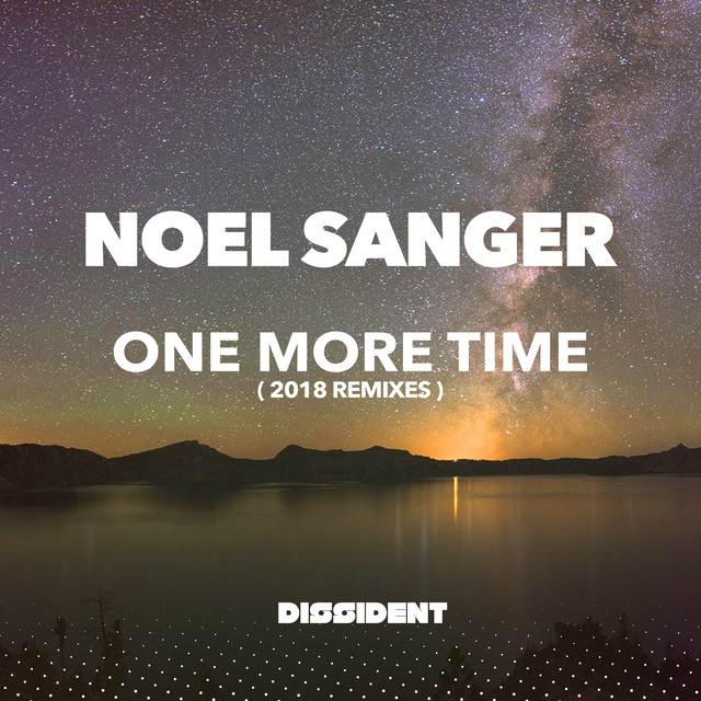 noel 2018 remix One More Time (2018 Remixes) by Noel Sanger on Spotify noel 2018 remix