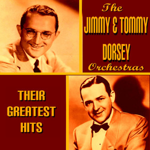 The Dorsey Brothers Greatest Hits album