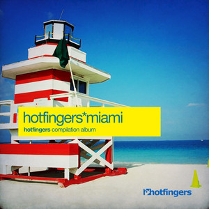 Hotfingers Miami 2015 Albumcover