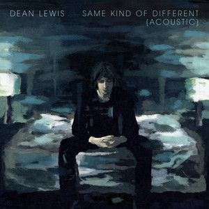Same Kind Of Different  - Dean Lewis