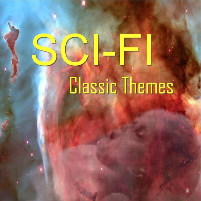 Sci Fi Classic Themes by Star Galaxy Orchestra on Spotify