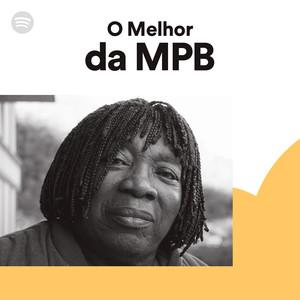 Vários Artistas - O melhor da MPB [Playlist] [Exclusivo] [Spotify]