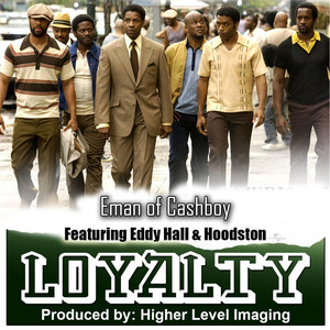 Loyalty (feat. Hoodston & Eddy Hall)