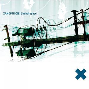 Xanopticon