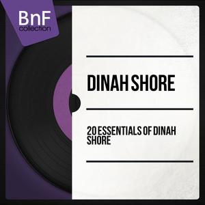 20 Essentials of Dinah Shore (Mono Version) album