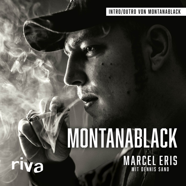 Album cover for Montanablack (Vom Junkie zum YouTuber) by Dennis Sand, Marcel Eris