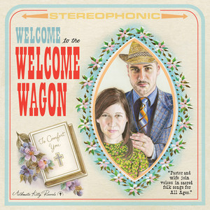 Welcome to the Welcome Wagon - The Welcome Wagon