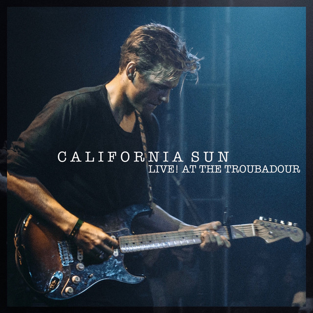 California Sun - Live at the Troubadour