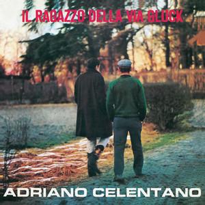 Il Ragazzo Della Via Gluck (2012 Remaster) Albumcover