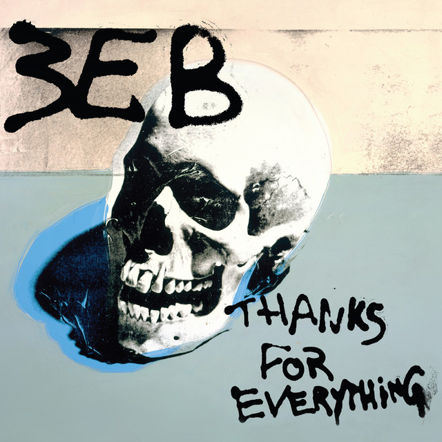 Album cover for Thanks for Everything by Third Eye Blind