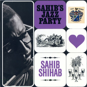 Sahib Shihab's Jazz Party