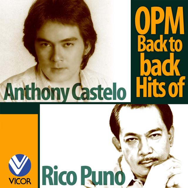 Anthony Castelo & Rico J. Puno