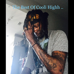 The Best of Cooli Highh .. album