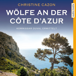 Wölfe an der Côte d'Azur Audiobook
