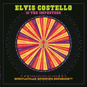 The Return Of The Spectacular Spinning Songbook - Elvis Costello