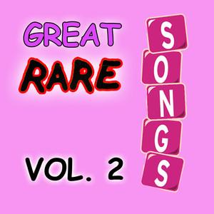 Great Rare Songs, Vol. 2