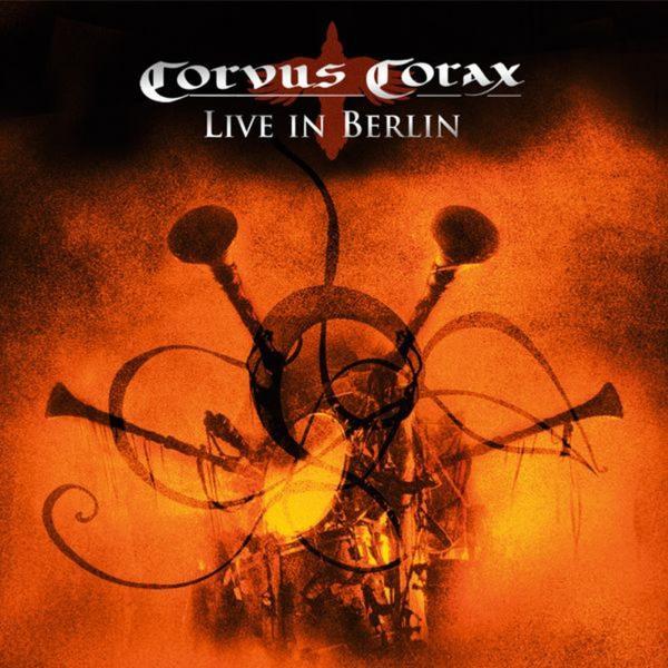 Corvus Corax Live in Berlin