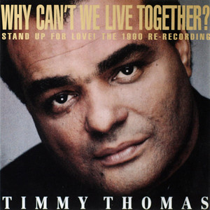 Timmy Thomas Why Can't We Live Together cover