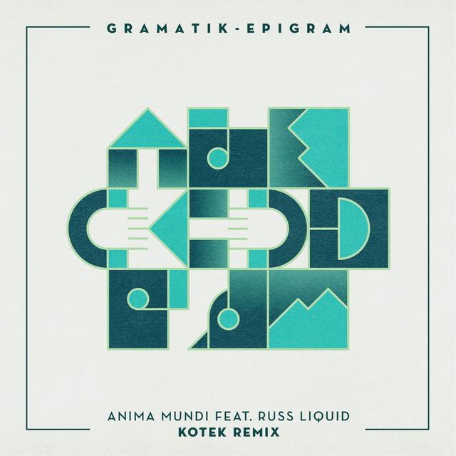 Anima Mundi (Kotek Remix)